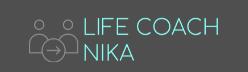 Nika, Life Coach